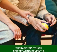 Therapeutic Touch For Treating Dementia